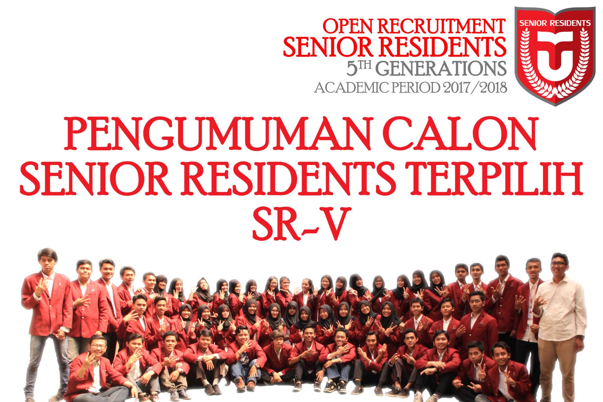 [PENGUMUMAN] Calon Senior Residents Terpilih SR-V